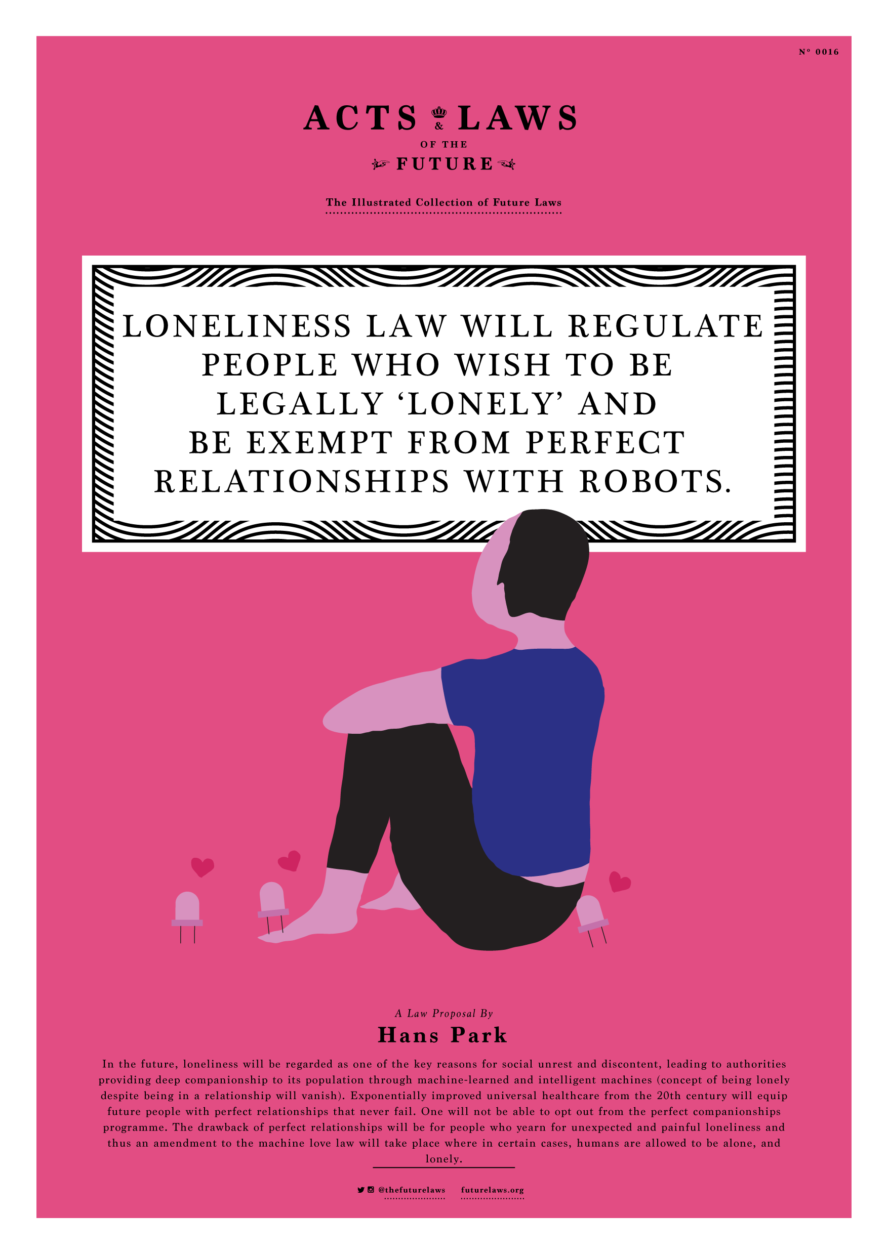 Loneliness law will regulate people who wish to be legally 'lonely' and be exempt from perfect relationships with robots.