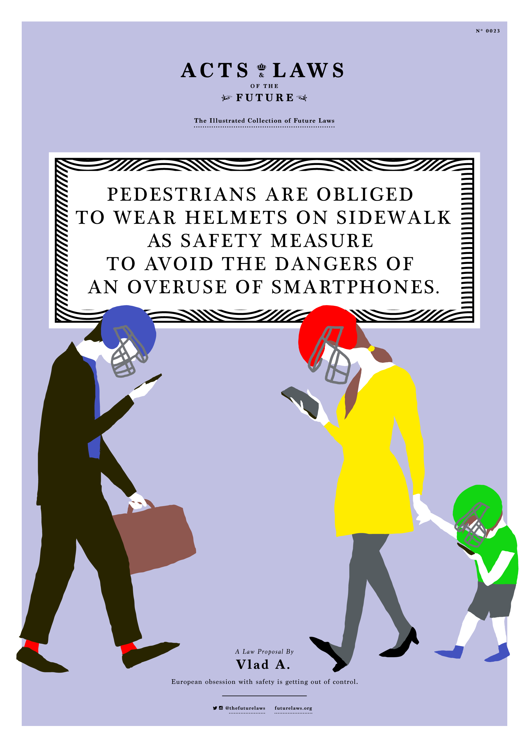 Pedestrians are obliged to wear helmets on the sidewalk as safety measures to avoid the dangers of an overuse of smartphones.