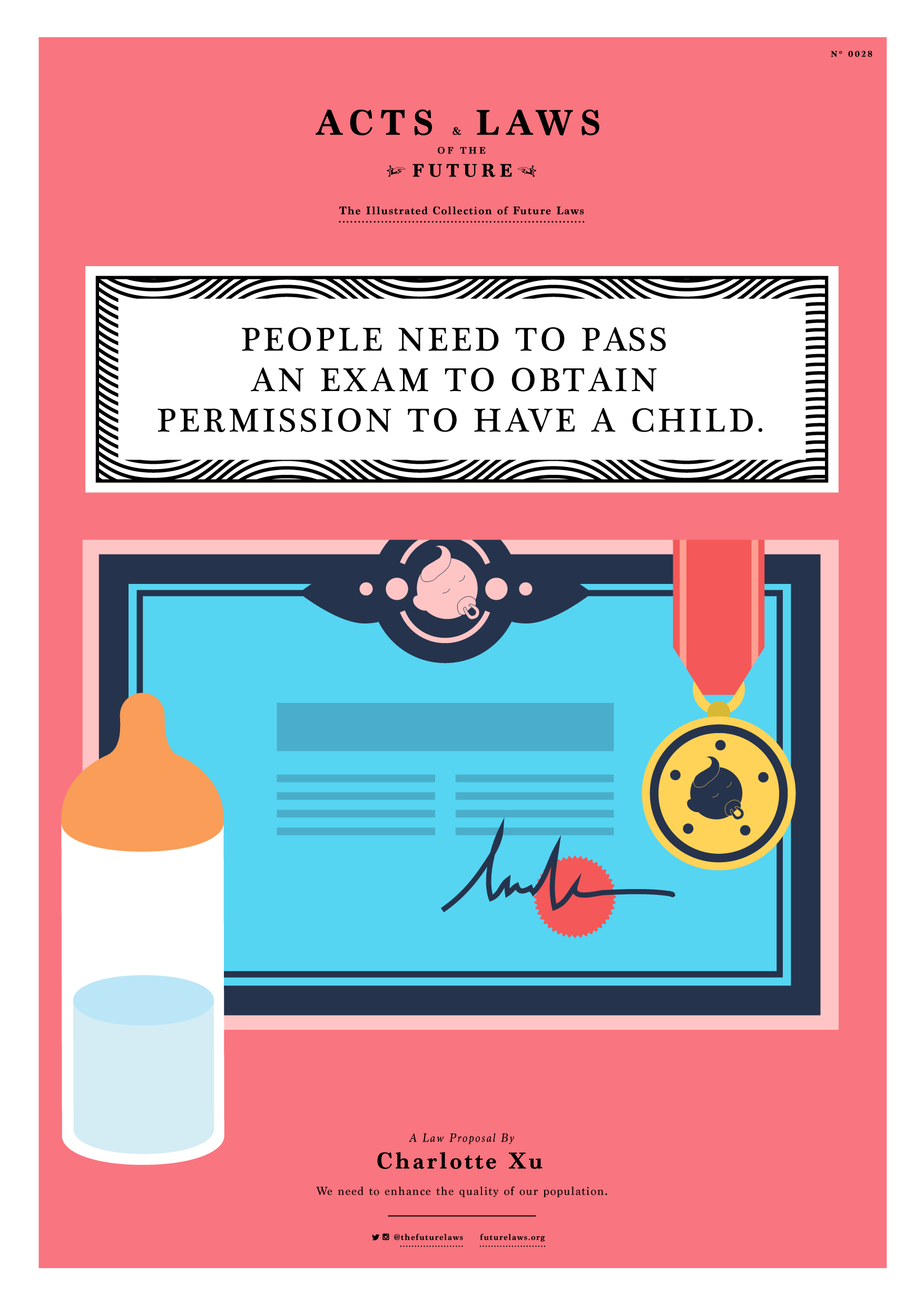 People need to pass an exam to obtain permission to have a child.