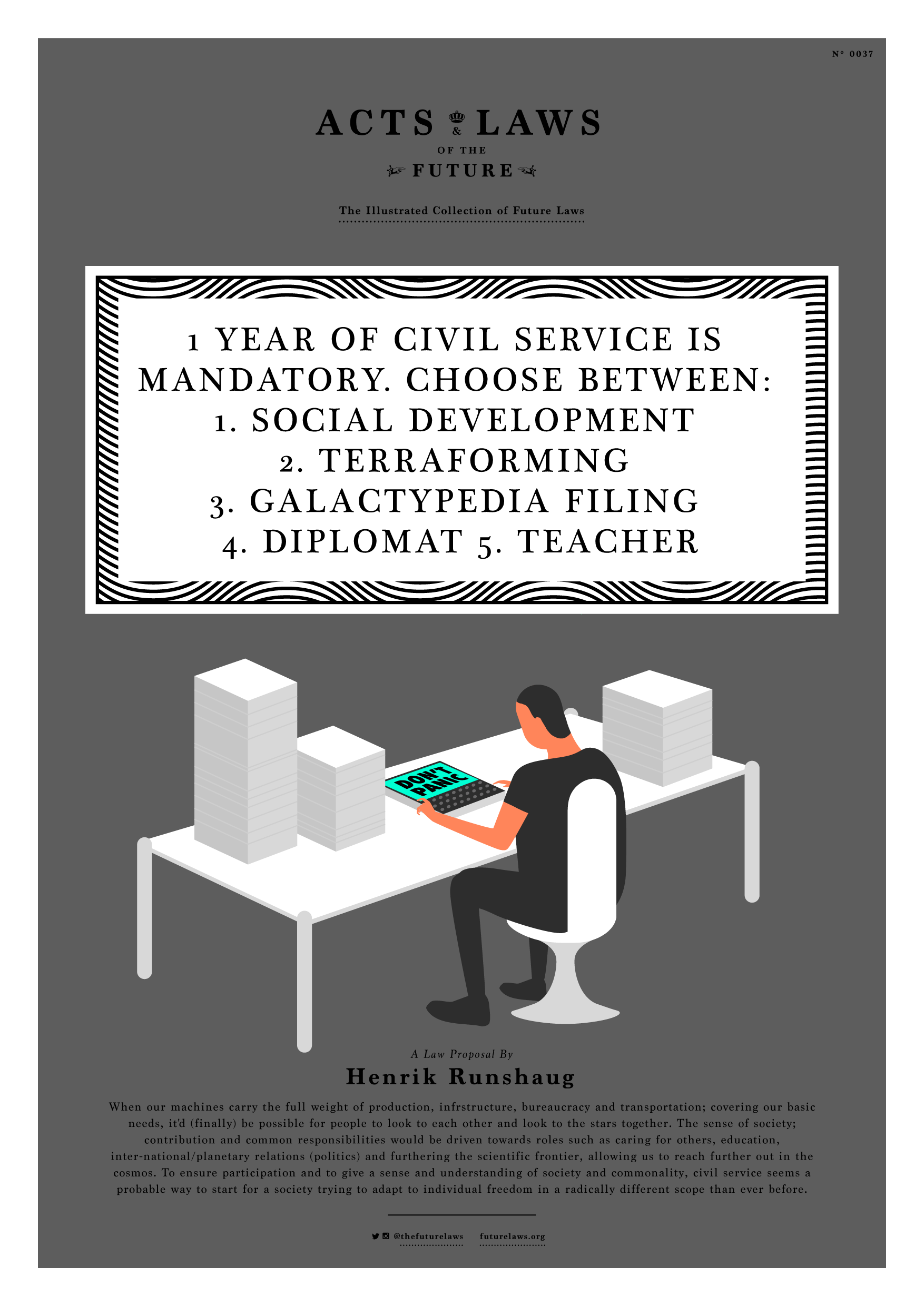 1 year of civil service is mandatory. Choose between: 1. Social development 2. Terraforming 3. Galactypedia filing 4. Diplomat 5. Teacher